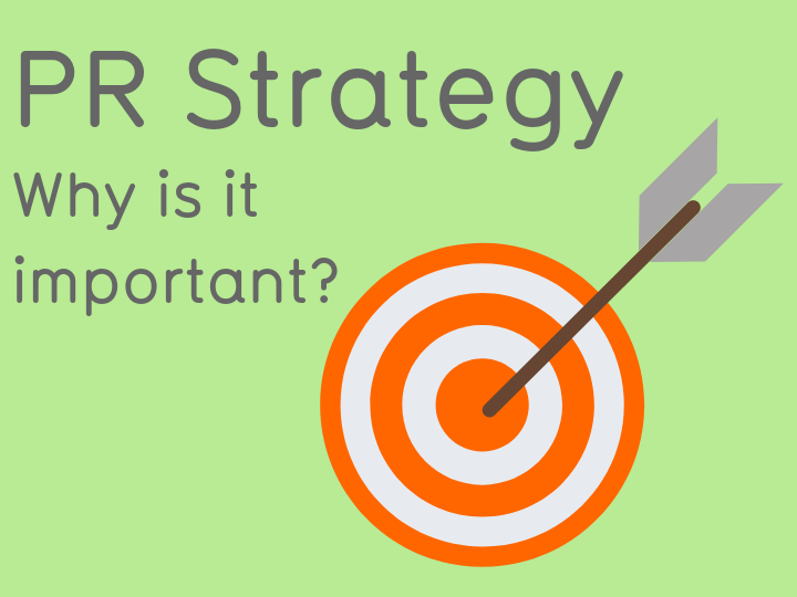 PR strategy: why is it important and what should we include?